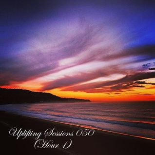 Uplifting Sessions 50 (Hour 1)