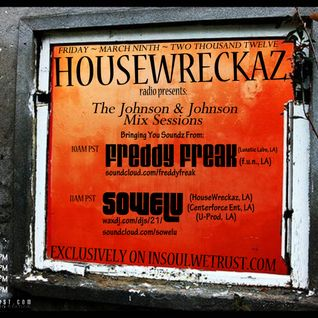 HouseWreckaz Radio Presentz: The Johnson & Johnson Mix Sessions