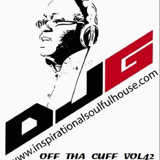 DJG's OFF THA CUFF VOL 42