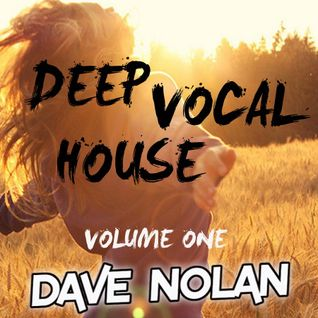 DEEP VOCAL HOUSE - VOLUME ONE