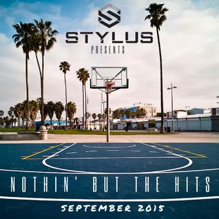 Stylus - Nothin' But The Hits September 2015