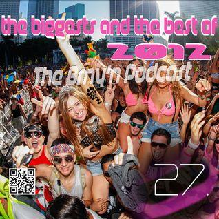 BRNY - The Brny'n [ Burning ]Podcast 27 - Biggest n Best of 2k12 - TBP#27 @ SpaceFm