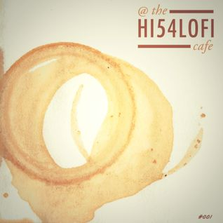 At The HI54LOFI Cafe: 001
