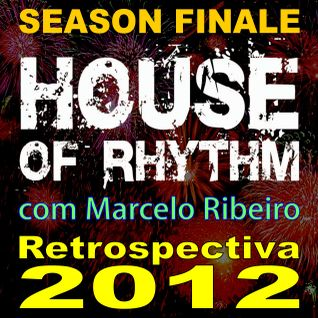 House Of Rhythm - 11/12/2012 - Marcelo Ribeiro