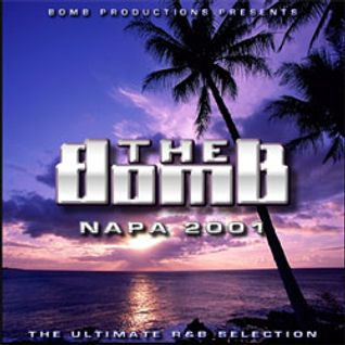 The Bomb | Napa 2001 (Mix CD 1)