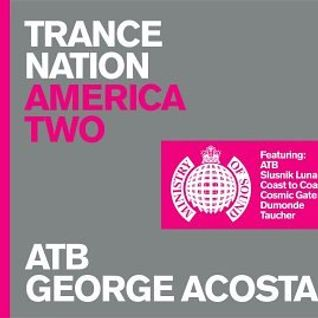 George Acosta Trance Nation America