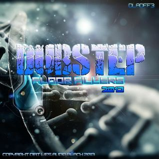 Various Artists - Dubstep Floor Fillers 2013 Vol 3. (Album MegaMix)