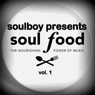 new format! soulfood.  finger lickin soul!! selected by soulboy.