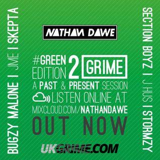 GRIME / RAP PART 2 #GREENedition2 | @NATHANDAWE @UKGRIME