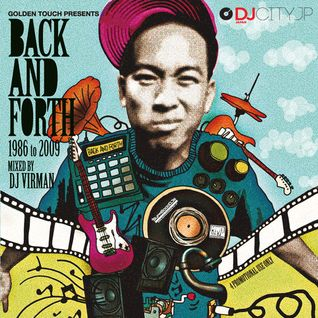 Back And Forth 1986 To 2009 by DJ Virman