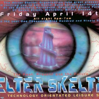 Hype Helter Skelter 'Easter Extravaganza' 14th April 1995