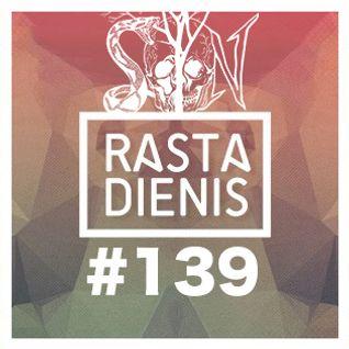 Rastadienis #139 @ LOFTAS