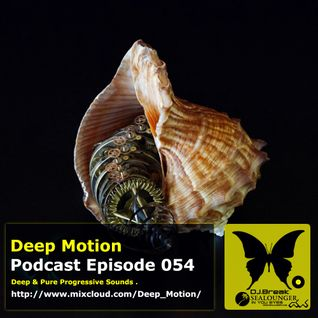Deep Motion Podcast 054