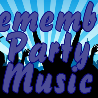 VA - Remember Party Music - Mix prod. DoctorYerva
