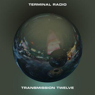 Terminal Radio - Transmission 12
