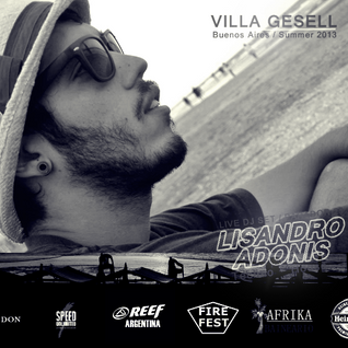 LIVE ·SUMMER2013 - Villa Gesell Bs.As. Preview Dj set@LISANDRO ADONIS