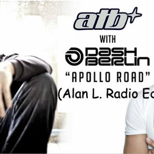 ATB and Dash Berlin - Apollo Road (Alan L. Radio Edit)