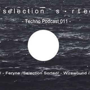 Selection Sorted TechnoPodcast 011 - Raven