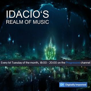 Idacio's Realm Of Music*087* (Jun 2016) w/Oliver Petkovski on Digitally Imported Progressive Channel