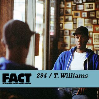 FACT Mix 294: T. Williams