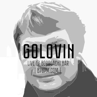 Dj Golovin live @ Borodachi Bar via 87bpm.com