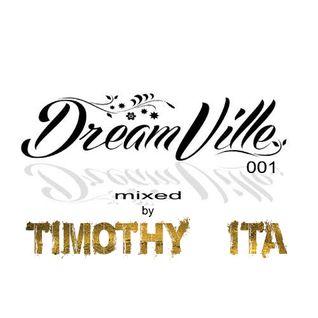 Timothy (ITA) Pres. Dreamville 001