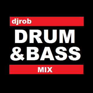 djrob's Drum & Bass Mix (15/04/2012)