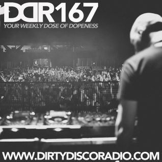 Dirty Disco Radio 167, Hosted by Kono Vidovic & Karel Van Vliet.