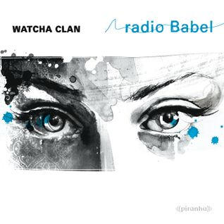 "Watcha Clan ""Radio babel"" teaser"