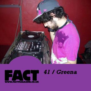 FACT Mix 41: Greena