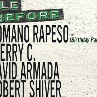 Robert Shiver @ Apéro Tekno & Romano Birthday at Before