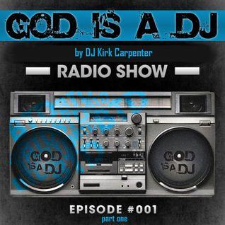 God is a DJ - Episode 1 | 1st Hour w Johnny Gerontakis mix set