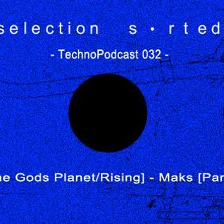 Selection Sorted TechnoPodcast 032 - Ness