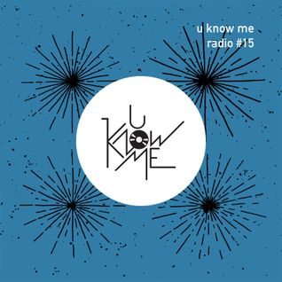 U Know Me Radio #15 | Pusha T | Addison Groove | Anthony Naples | Deebs | Shlohmo | WU15 | Klaves