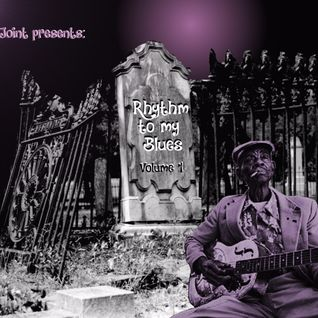 Juke Joint:  The Rhythm To My Blues