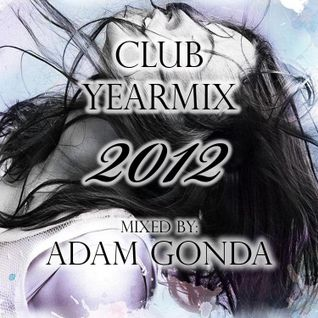 Adam Gonda - Club Yearmix 2012