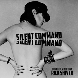 SILENT COMMAND Rick Shiver