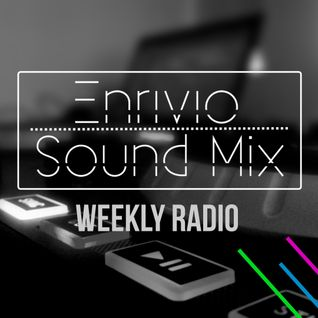 Enrivio Sound Mix 010 | Electro House (7 August 2013)
