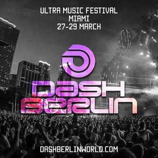 Dash Berlin – Ultra Music Festival Miami (27-03-15)