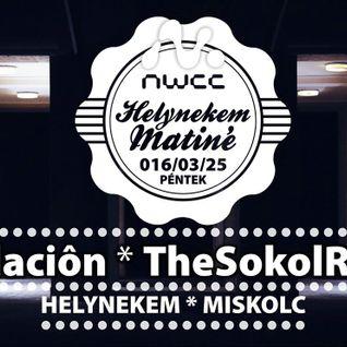 TheSokolRadio Live @ Helynekem Matiné, NWCC Miskolc 2016-03-25
