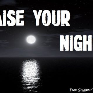 Raise Your Night #24