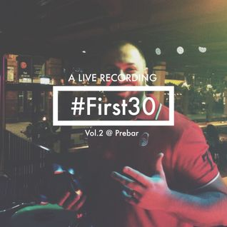 DJ Neno - #First30 Vol.2 At Prebar (Liverecording)