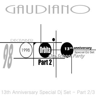 Orbita '98 13th Anniversary (Special Dj Set) Part 2