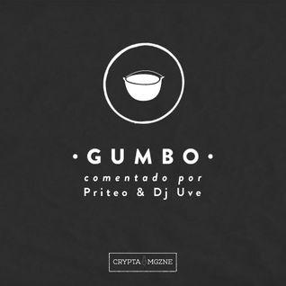 """Gumbo"" comentado por Priteo & Dj UVE (Audio-entrevista)"