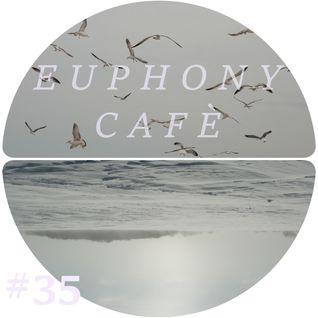 Euphony Café #35