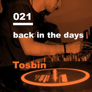 Tosbin Drum & Bass back in the days