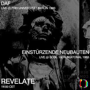 Revelate: Einstürzende Neubauten + DAF (Live in Berlin)