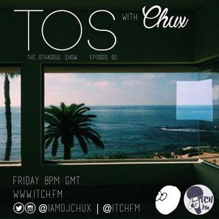 DJ Chux - The OthaSoul Radio Show 90