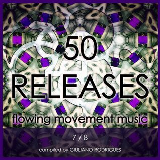 50 Releases Flowing Movement Music - Part 7
