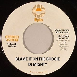 DJ Mighty - Blame It On The Boogie